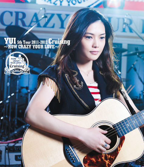 YUI Cruising HOW CRAZY YOUR LOVE Blue ray