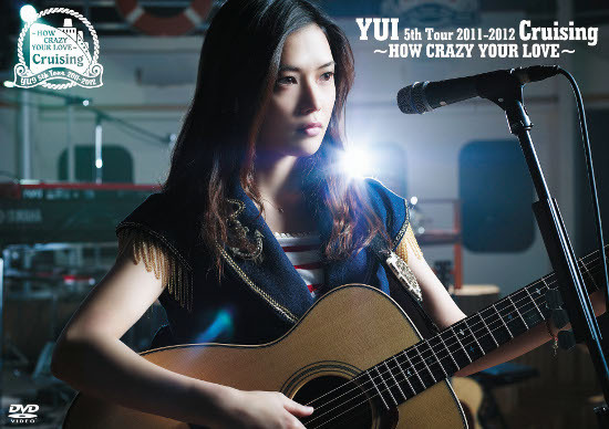 YUI Cruising HOW CRAZY YOUR LOVE DVD