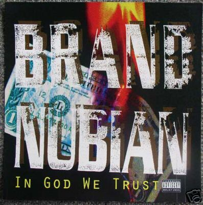 Brand_Nubian_-_In_God_We_Trust[1]