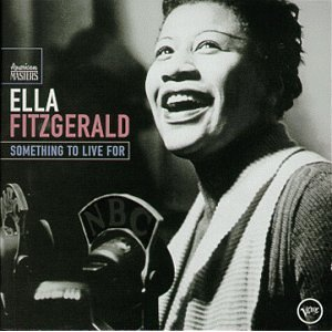 Ella Fitzgerald - Something To Live For (Disc 1)