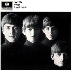 With the Beatles ( The Beatles )