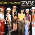 シングルV「行くZYX!FLY HIGH」