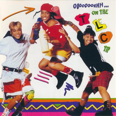 TLC - Ooooooohhh.....On The TLC Tip (Front)