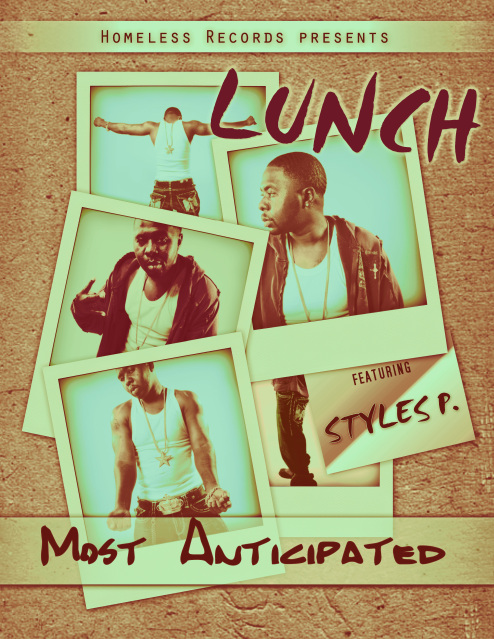 Lunch- Most Anticipated (Remix) Ft. Styles P