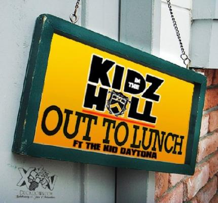 Kidz In The Hall Ft. The Kid Daytona #8211; Out To Lunch [CDQ]