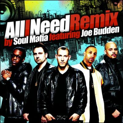 Soul Mafia All I Need (Remix) (feat. Joe Budden)