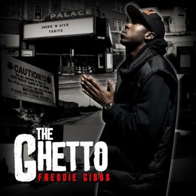 Freddie Gibbs #8211; The Ghetto