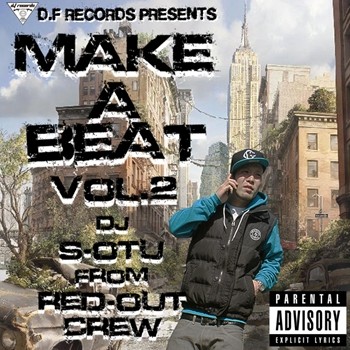 DJ S-OTUmake a beat vo.22011EASTERkashiwa