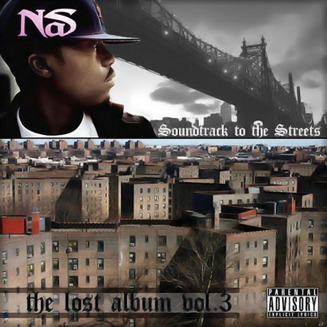 Nas-Soundtrack-To-The-Streets-The-Lost-Album-Vol_3-20112011 EASTER kashiwa Creep Show MANAGEMENT