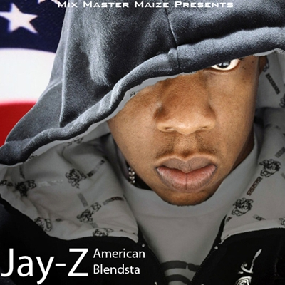 Mix Master Maize Presents…Jay-Z #8211; American Blendsta2011 EASTER kashiwa Creep Show MANAGEMENT