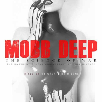 Mobb Deep #8211; The Science Of War2011 EASTER kashiwa Creep Show MANAGEMENT