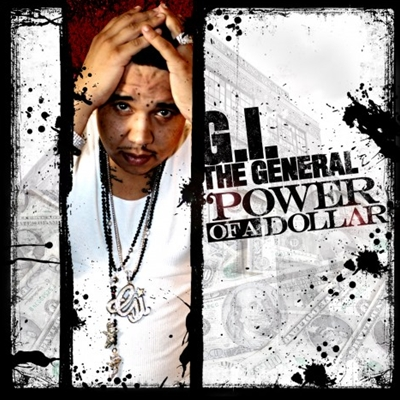 G.I. The General #8211; Power Of A Dollar2011 EASTER kashiwa Creep Show MANAGEMENT