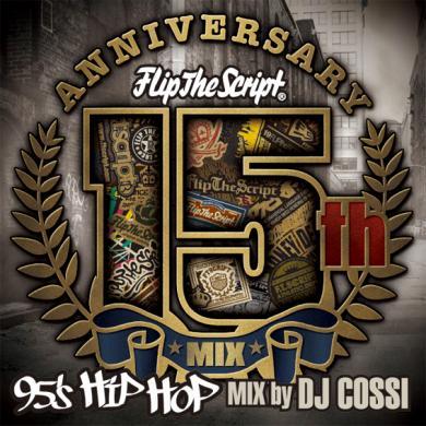 FLIP THE SCRIPT 15th MIX