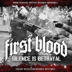 firstBlood-silenceIsBetrayal.jpg