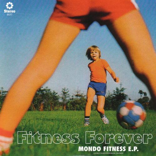 fitness forever / mondo fitness