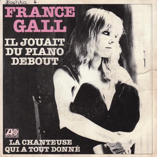 france gall / il jouait du piano debout