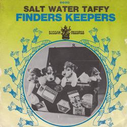 salt water taffy / finders keepers