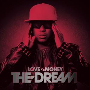 the-dream_love_vs_money.jpg