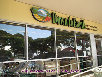 2011年8月 Down To EarthはAiea店