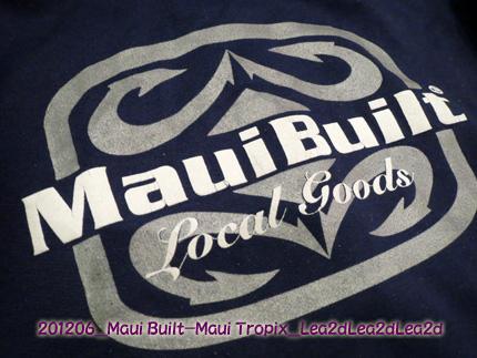2012年6月 Maui Built-Maui Tropix