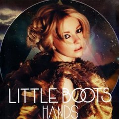 Hands / Little Boots