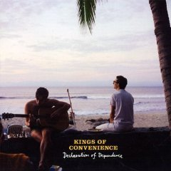 Declaration of Dependence / The Kings of Convenience