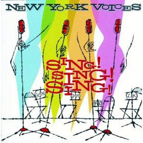 New York Voices(Sing, Sing, Sing)