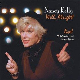 Nancy Kelly(Alright, Okay, You Win)