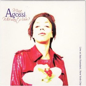 Mina Agossi(Do Nothin' Till You Hear from Me)