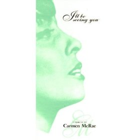 Carmen McRae(Until the Real Thing Comes Along)