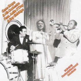 Gene Krupa and His Orchestra, Anita O'Day, Roy Eldridge(Twelfth Street Rag)
