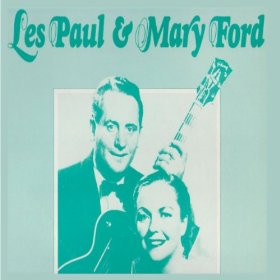 Les Paul & Mary Ford(Bye Bye Blues)