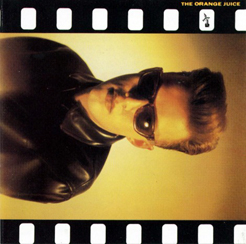 ORANGE JUICE「THE ORANGE JUICE」