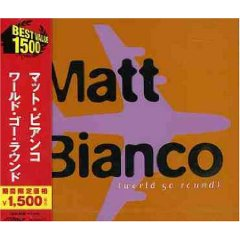 MATT BIANCO「WORLD GO ROUND」