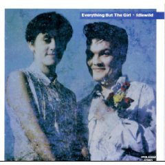EVERYTHING BUT THE GIRL「IDLEWILD」