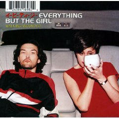 EVERYTHING BUT THE GIRL「WALKING WOUNDED」
