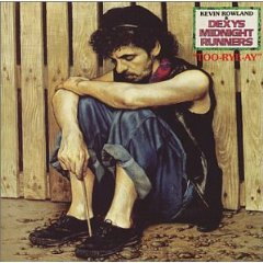 KEVIN ROWLAND  DEXYS MIDNIGHT RUNNERS「TOO-RYE-AY」