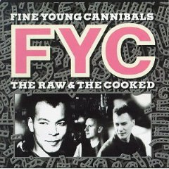 FINE YOUNG CANNIBALS「THE RAW