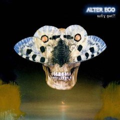 ALTER EGO「WHY NOT?!」
