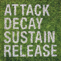 SIMIAN MOBILE DISCO「ATTACK DECAY SUSTAIN RELEASE」
