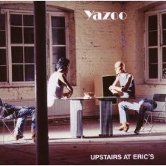 YAZOO「UPSTAIRS AT ERICS」