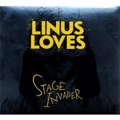 LINUS LOVES「STAGE INVADER」