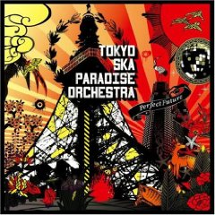 東京スカパラダイスオーケストラ「PERFECT FUTURE」
