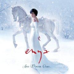 ENYA「AND WINTER CAME...」