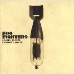 FOO FIGHTERS「ECHOES, SILENCE, PATIENCE  GRACE」