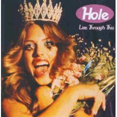 HOLE「LIVE THROUGH THIS」