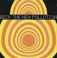 BECK「THE NEW POLLUTION」
