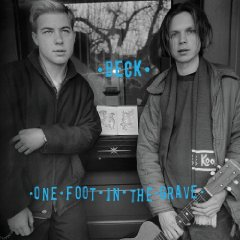 BECK「ONE FOOT IN THE GRAVE」