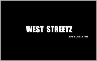 West Streetz ③