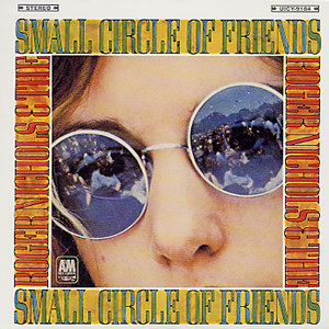 Roger Nichols And The Small Circle of Friends